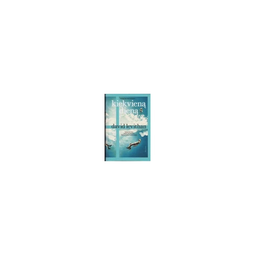 Kiekvieną dieną/ Levithan D.