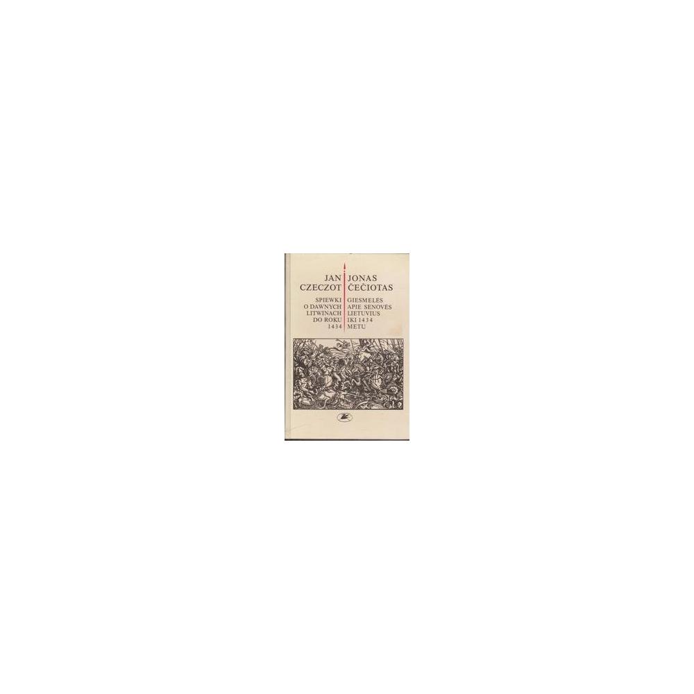 Giesmelės apie senovės lietuvius iki 1434 metų/ Čečiotas J.
