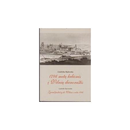 1786 metų kelionės į Vilnių dienoraštis/ Byševska L.
