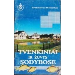 Tvenkiniai ir žuvys sodybose/ Melinskas B.