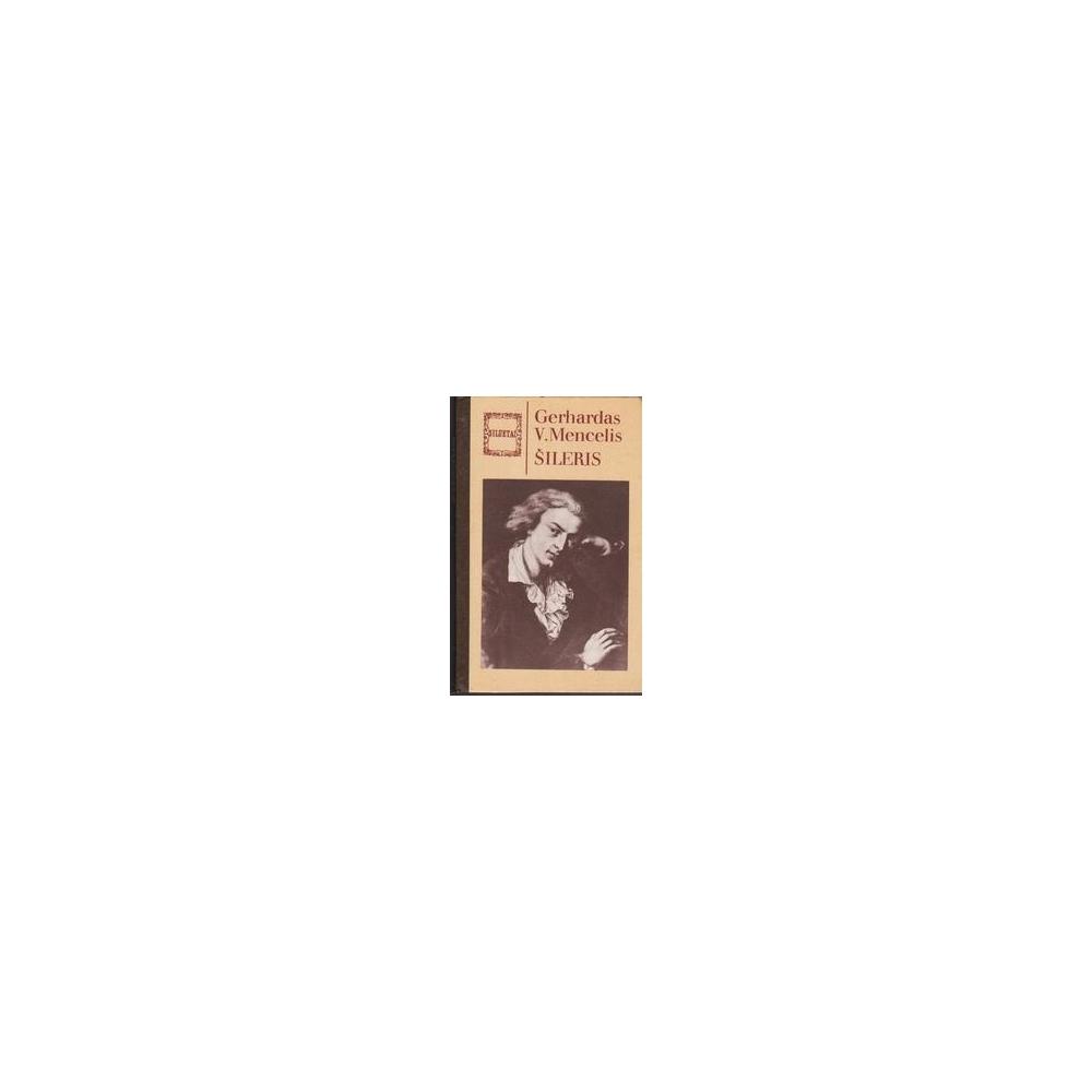Šileris/ Mencelis G. V.