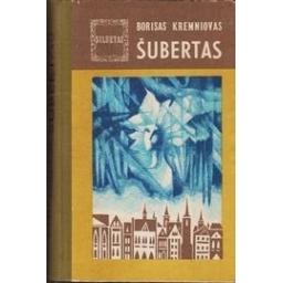 Šubertas/ Kremniovas B.