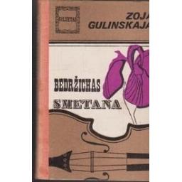 Bedržichas Smetana/ Gulinskaja Z.