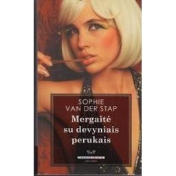 Mergaitė su devyniais perukais/ Van Der Stap S.
