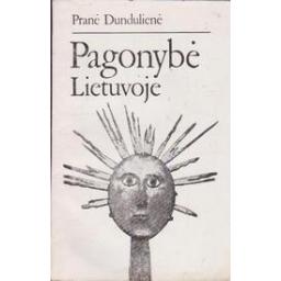 Pagonybė Lietuvoje/ Dundulienė P.