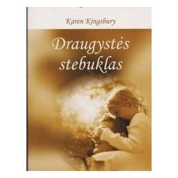 Draugystės Stebuklas/ Kingsbury K.
