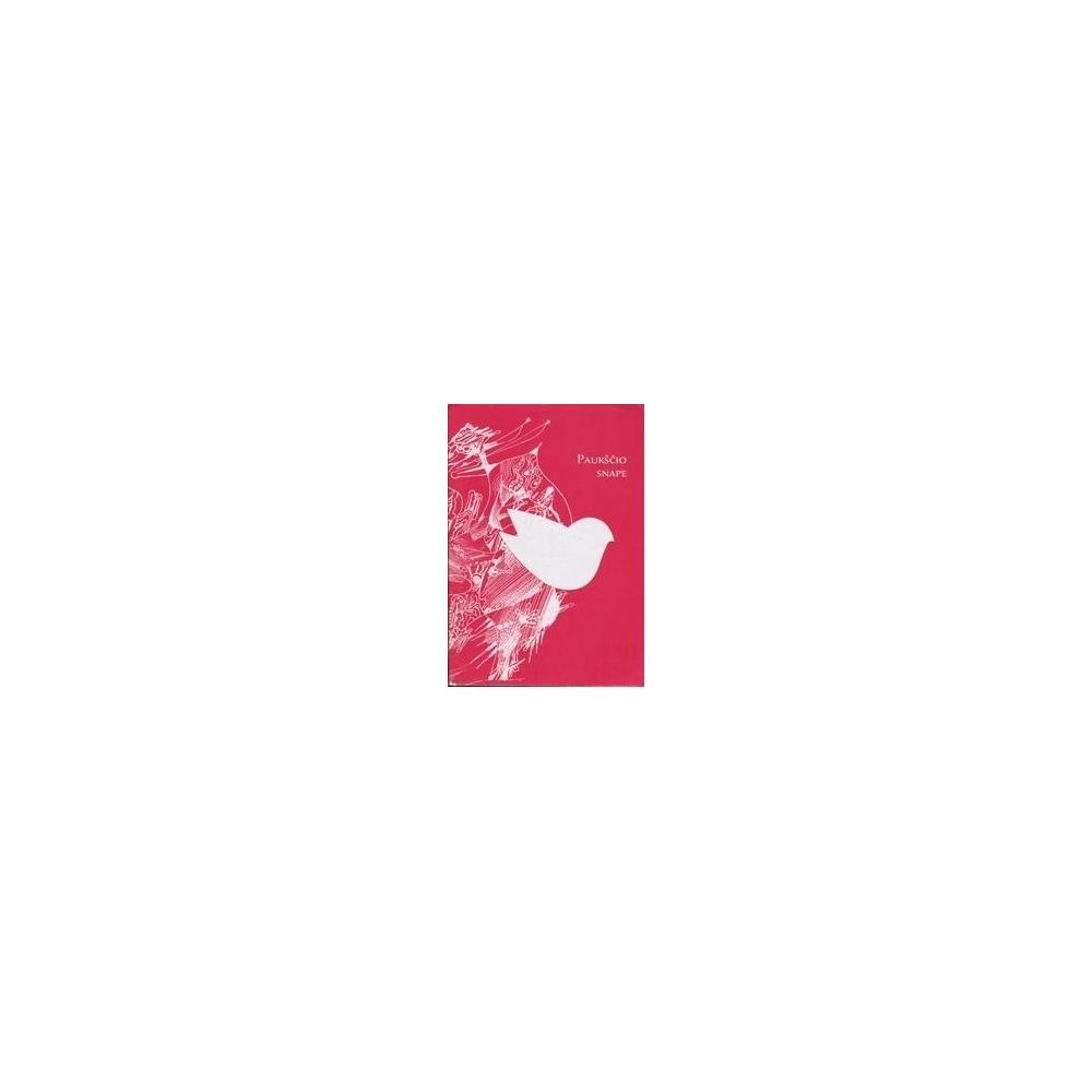 Paukščio snape – žmogaus delne/ Bačiulienė R.