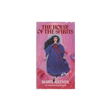 The house of the spirits/ Allende I.