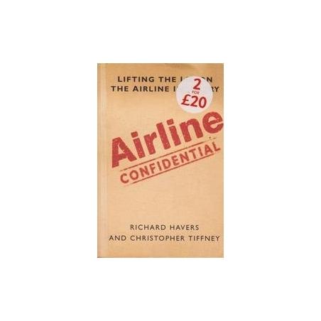 Airline Confidential/ Havers R.