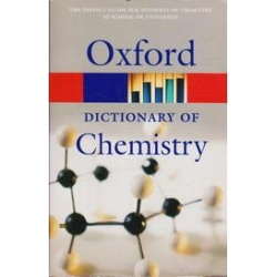 A Dictionary of Chemistry/ Oxford University Press