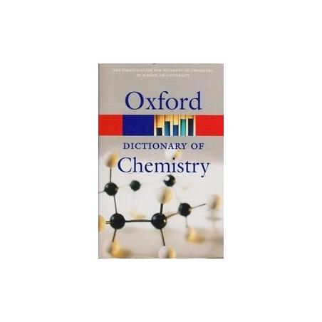 A Dictionary of Chemistry/ Oxford University Press