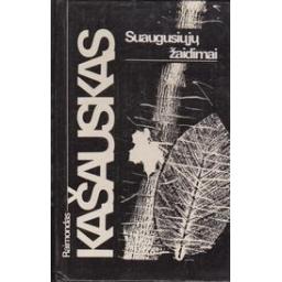 Suaugusiųjų žaidimai/ Kašauskas R.