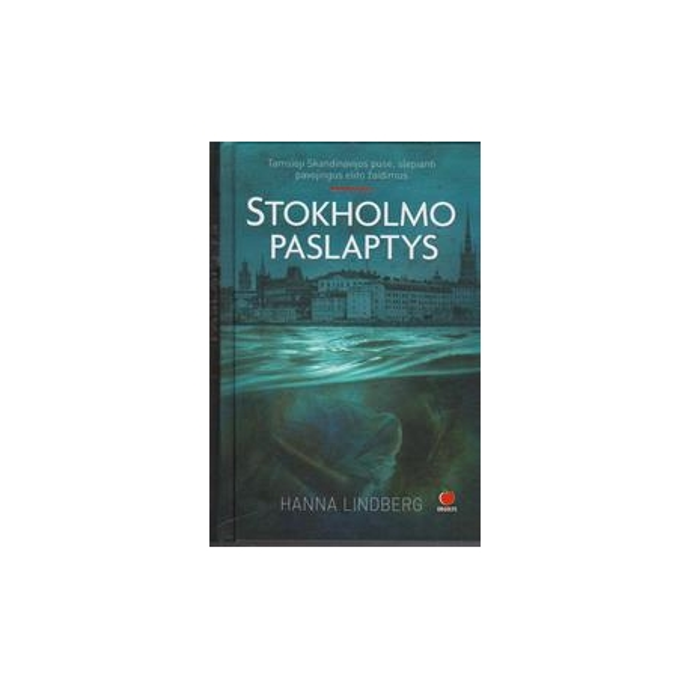 Stokholmo paslaptys/ Lindberg H. E.
