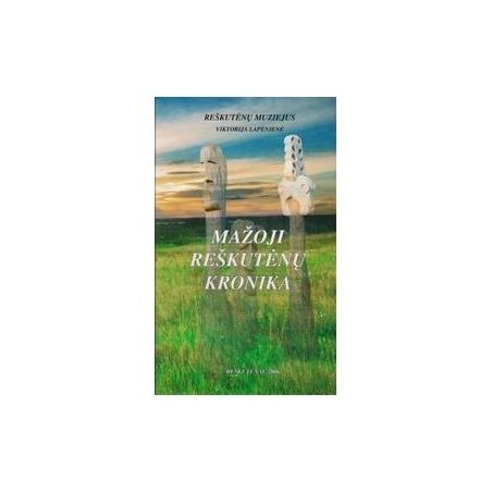 Mažoji Reškutėnų kronika/ Lapėnienė V.