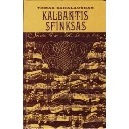 Kalbantis sfinksas/ Sakalauskas T.
