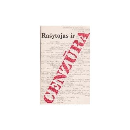 Rašytojas ir cenzūra/ Autorių kolektyvas