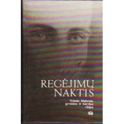Regėjimų naktis/ Sakalauskas T.