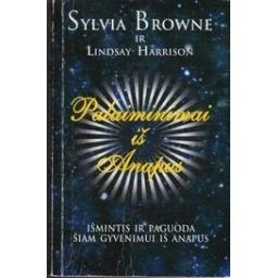 Palaiminimai iš Anapus/ Browne S., Harrison L.