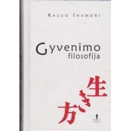 Gyvenimo filosofija/ Inamori K.