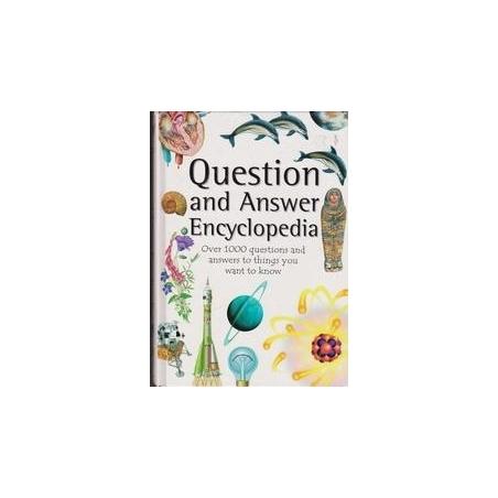 Question and Answer Encyclopedia/ Autorių kolektyvas