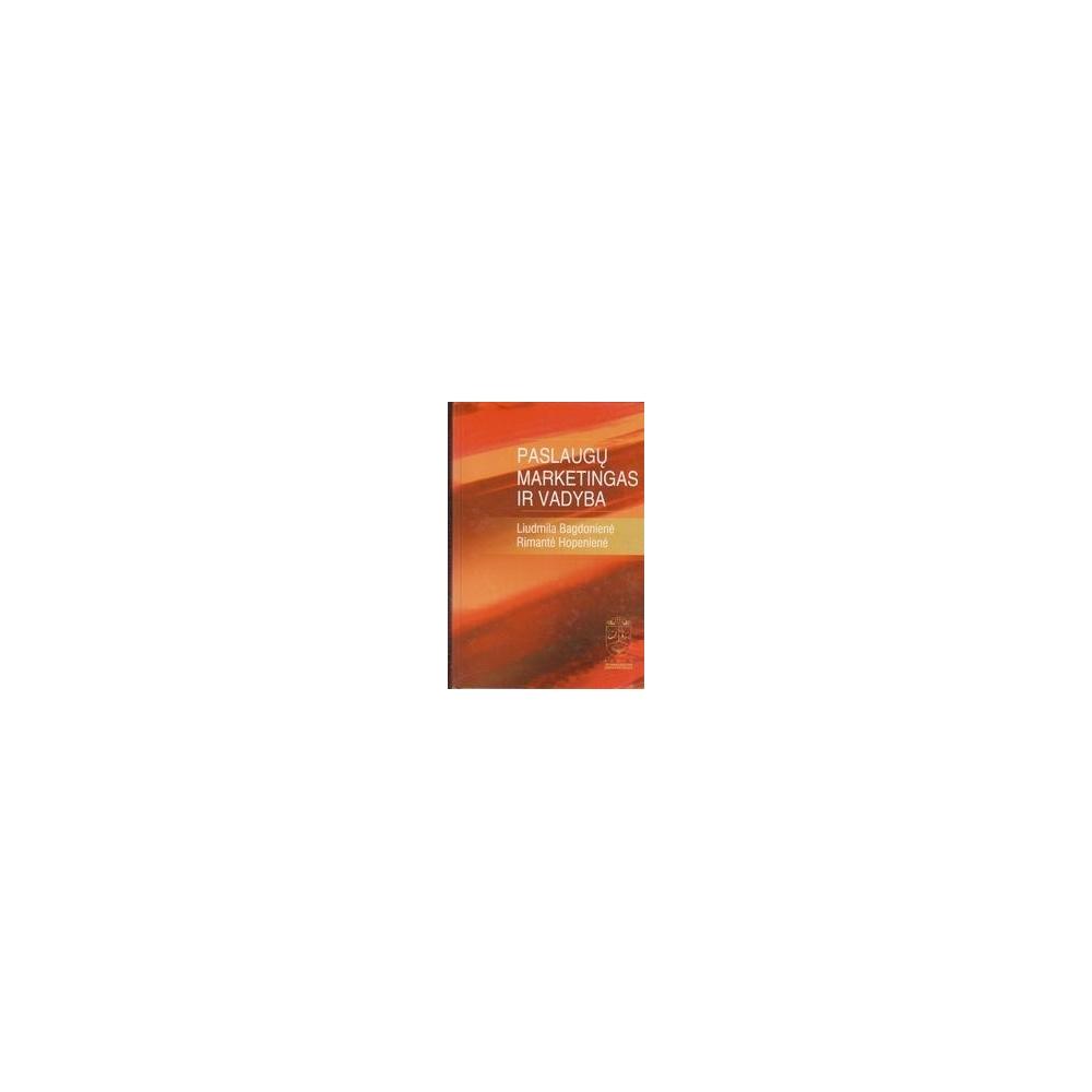 Paslaugų marketingas ir vadyba/ Bagdonienė L., Hopenienė R.