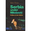 Serbia under Miloševič. Politics in the 1990s/ Thomas R.