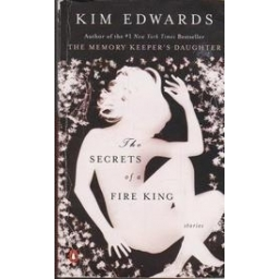 The Secrets of a Fire King/ Edwards K.