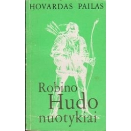Robino Hudo nuotykiai/ Pailas H.