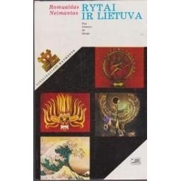 Rytai ir Lietuva/ Neimantas R.