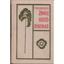 Žemių kultūrinimas/ Vasinauskas P.