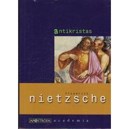 Antikristas/ Nietzsche F.