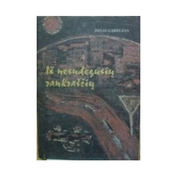 Iš nesudegusių rankraščių/ Garbuzas Jonas