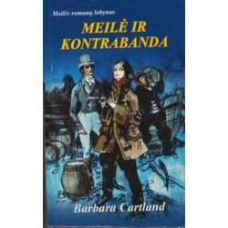 Meilė ir kontrabanda/ Cartland B.