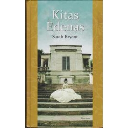 Kitas Edenas/ Bryant S.