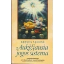 Krsnos sąmonė. Aukščiausia jogos sistema/ Bhaktivedanta Swamis Prabhupada A.C.