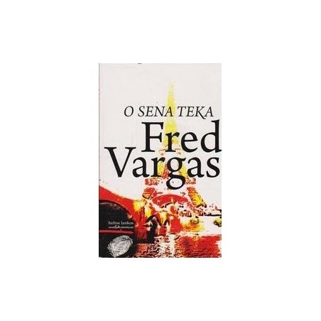 O Sena teka/ Vargas F.