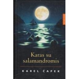 Karas su salamandromis/ Čapek K.