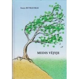 Medis vėjyje/ Rutkauskas S.
