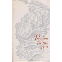 Poezijos posme gyvi/ Paulauskienė M.