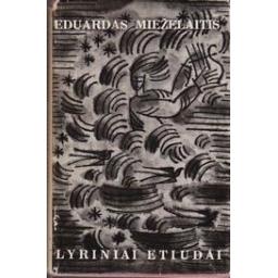 Lyriniai etiudai/ Mieželaitis E.