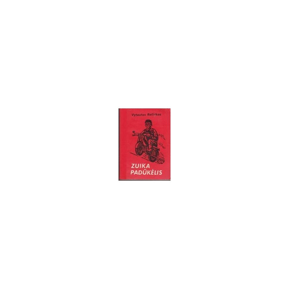 Zuika padūkėlis/ Račickas V.