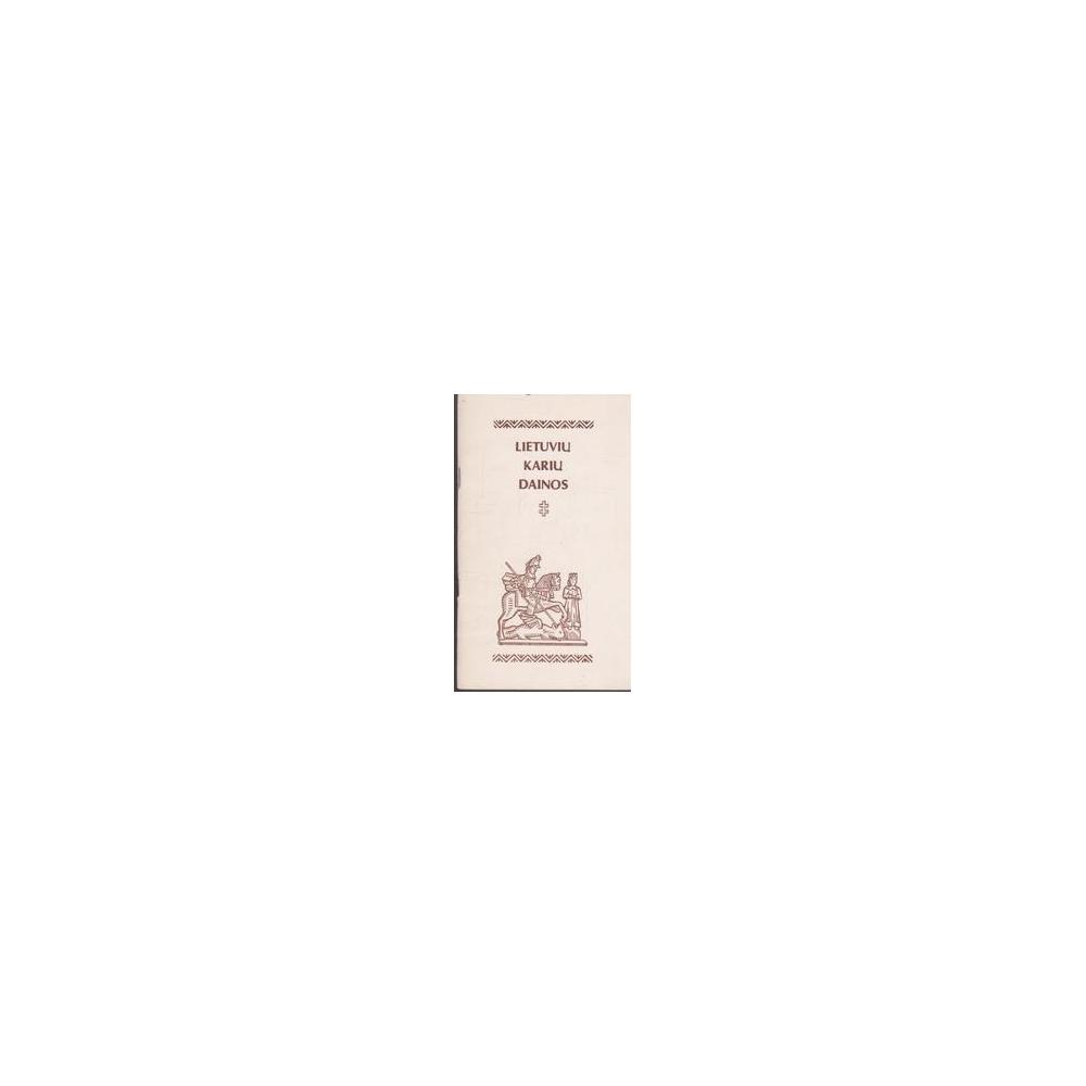 Lietuvių karių dainos/ Juozėnas D.