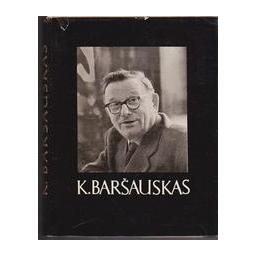 Kazimieras Baršauskas/ Vaineikis E.