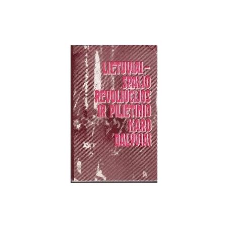 Lietuviai-spalio revoliucijos ir pilietinio karo dalyviai (2 knyga)/ Adomavičienė A., Breslavinskienė L., Daunienė V. ir kiti