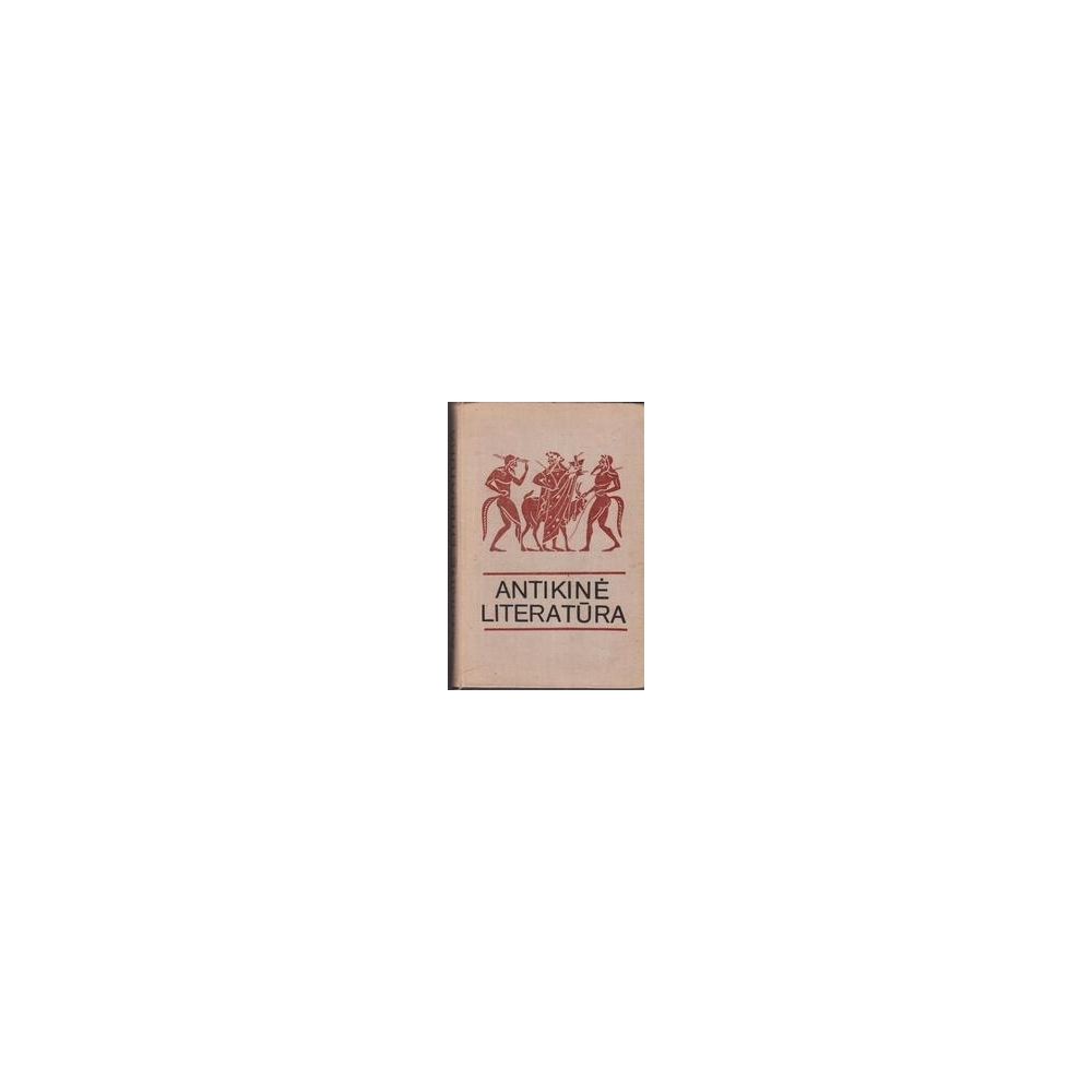 Antikinė literatūra/ Autorių kolektyvas