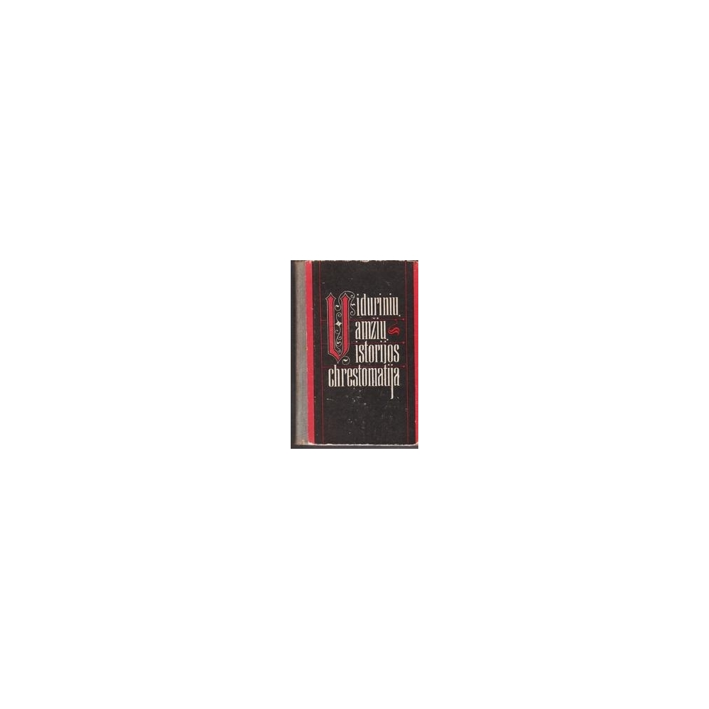 Vidurinių amžių istorijos chrestomatija. Knyga mokytojams (I dalis)/ Stepanova V. ir kiti