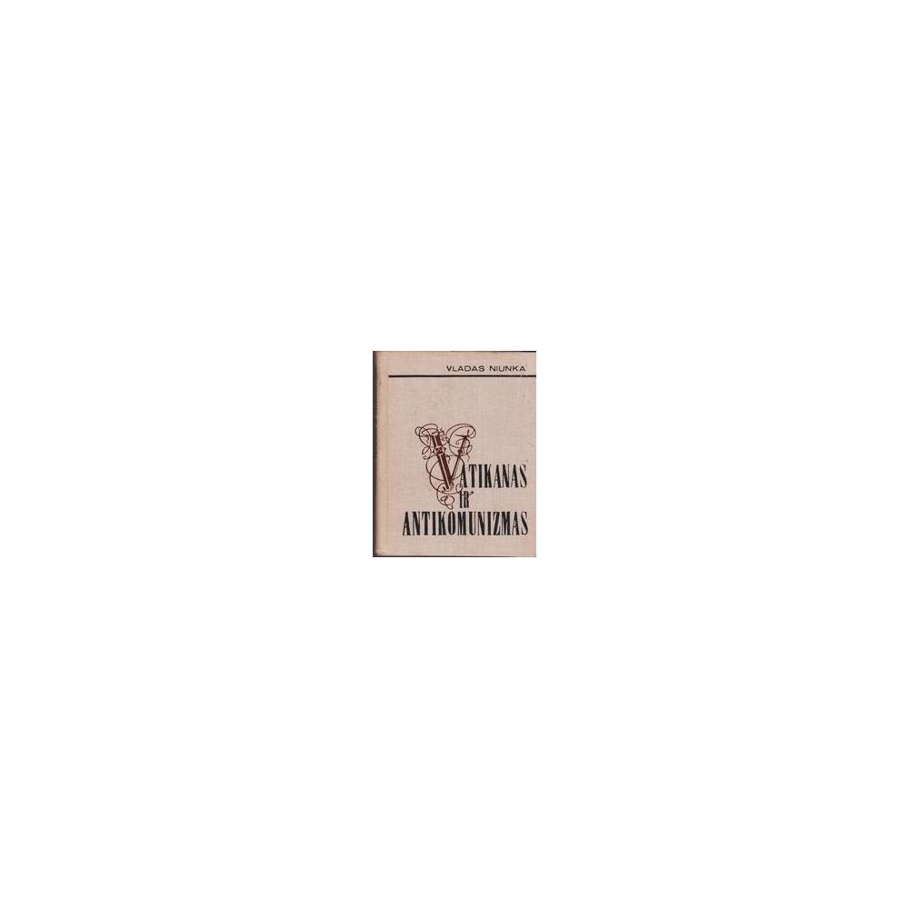 Vatikanas ir antikomunizmas/ Niunka V.