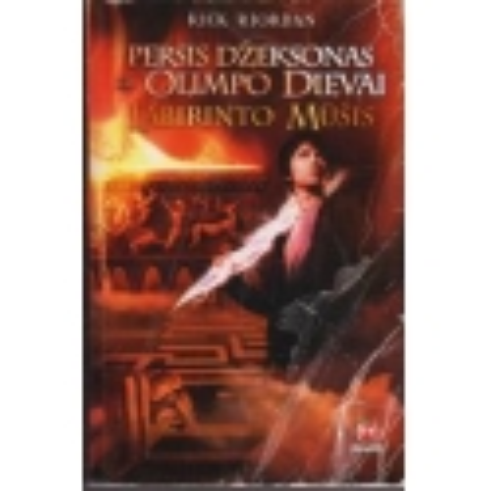 Persis Džeksonas ir Olimpo dievai. Labirinto mūšis (4 knyga)/ Riordan R.
