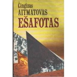 Ešafotas/ Aitmatovas Č.