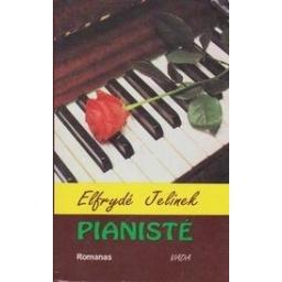 Pianistė/ Jelinek E.